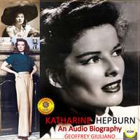 Katharine Hepburn: An Audio Biography - Geoffrey Giuliano