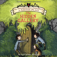 The Hidden Gallery - Maryrose Wood