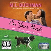 On Your Mark - M.L. Buchman
