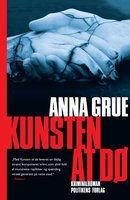 Kunsten at dø - Anna Grue