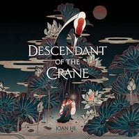 Descendant of the Crane - Joan He