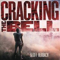 Cracking the Bell - Geoff Herbach