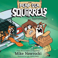 Squirrelnapped! - Mike Nawrocki