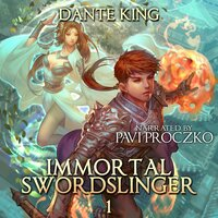 Immortal Swordslinger - Dante King