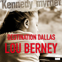 Destination Dallas - Lou Berney