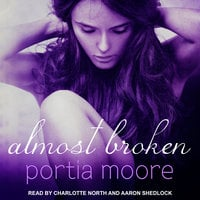 Almost Broken - Portia Moore