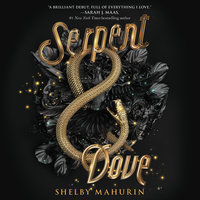 Serpent & Dove - Shelby Mahurin