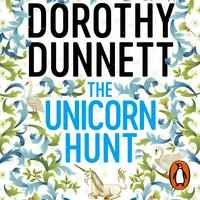 The Unicorn Hunt - Dorothy Dunnett