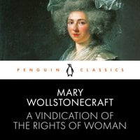 A Vindication of the Rights of Woman - Mary Wollstonecraft