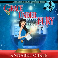 Grace Under Fury - Annabel Chase