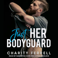 Just Her Bodyguard - Charity Ferrell