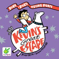 Kevin's Great Escape - Philip Reeve,Sarah McIntyre