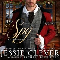 To Be a Spy - Jessie Clever