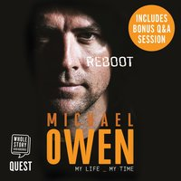 Michael Owen Reboot: My Life - Michael Owen