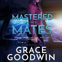 Mastered By Her Mates - Grace Goodwin