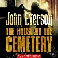 The House by the Cemetery - John Everson