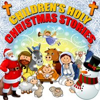 Children's Holy Christmas Stories - Roger Wade
