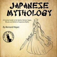 Japanese Mythology - Bernard Hayes