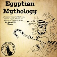 Egyptian Mythology - Bernard Hayes