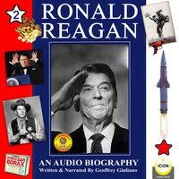 Ronald Reagan: An Audio Biography, Volume 2 - Geoffrey Giuliano