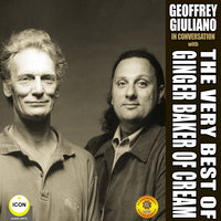 The Very Best of Ginger Baker of Cream - Geoffrey Giuliano