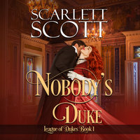 Nobody's Duke - Scarlett Scott