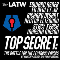Top Secret: The Battle for the Pentagon Papers (1991) - Leroy Aarons,Geoffrey Cowan