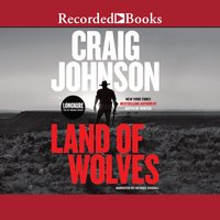 Land of Wolves - Craig Johnson