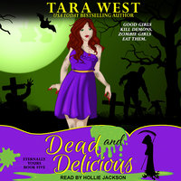 Dead and Delicious - Tara West