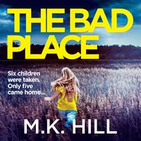 The Bad Place - M.K. Hill
