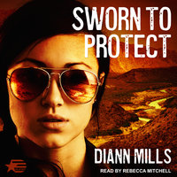 Sworn to Protect - DiAnn Mills