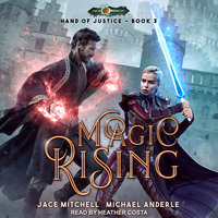Magic Rising - Michael Anderle, Jace Mitchell