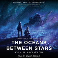 The Oceans Between Stars - Kevin Emerson