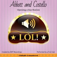 Abbott and Costello: Opening a Gas Station - DDT Recordings