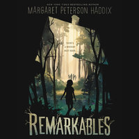 Remarkables - Margaret Peterson Haddix
