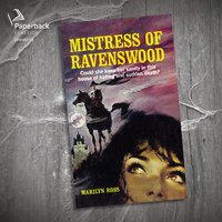The Mistress of Ravenswood - Marilyn Ross