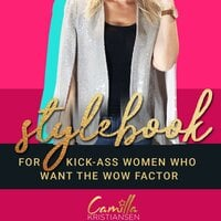 "Stylebook: For women who want ""The WOW Factor"". - Camilla Kristiansen"