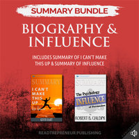 Summary Bundle: Biography & Influence – Includes Summary of I Can't Make This Up & Summary of Influence - Readtrepreneur Publishing