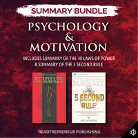 Summary Bundle: Psychology & Motivation – Includes Summary of The 48 Laws of Power & Summary of The 5 Second Rule - Readtrepreneur Publishing