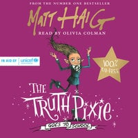 The Truth Pixie Goes to School - Matt Haig