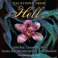 Vacations from Hell - Cassandra Clare, Sarah Mlynowski, Libba Bray, Claudia Gray, Maureen Johnson