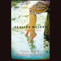 Healing Waters - Stephen Arterburn,Nancy N. Rue