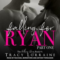 Falling for Ryan - Tracy Lorraine