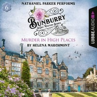 Murder in High Places, Bunburry – A Cosy Mystery Series: A Cosy Shorts Series, Episode 6 - Helena Marchmont