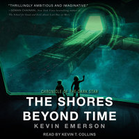 The Shores Beyond Time - Kevin Emerson