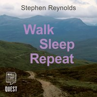 Walk Sleep Repeat - Stephen Reynolds