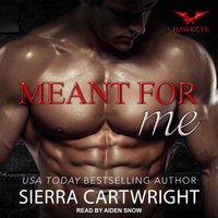 Meant For Me - Sierra Cartwright