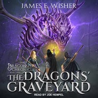 The Dragons' Graveyard - James E. Wisher