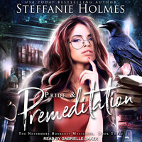 Pride and Premeditation - Steffanie Holmes