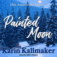 Painted Moon (25th Anniversary Edition) - Karin Kallmaker